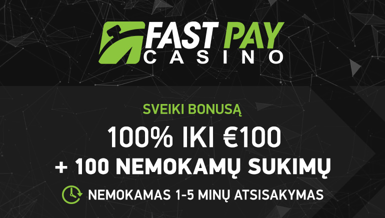 100 € bonusas ir nemokami sukimai naujiems FastPay Casino žaidėjams
